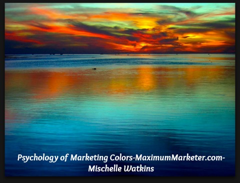Psychology of Marketing Colors-Maximummarketer-com-mischellewatkins
